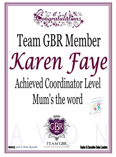 Avon Campaign 1 and 2 Incentive achievers: Karen Faye Coordinator