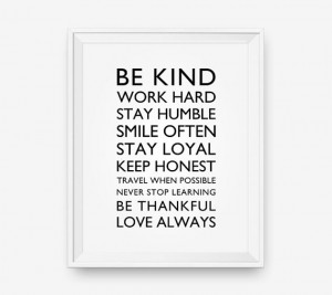Be kind work hard